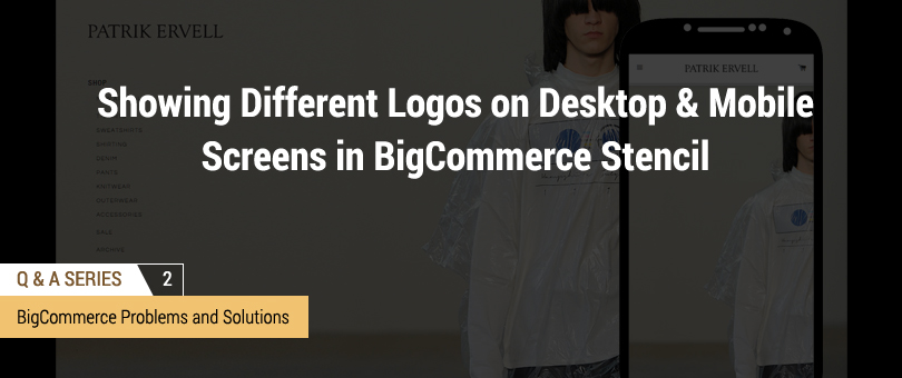 How to Show Different Logos on Desktop and Mobile Screens in BigCommerce Stencil Templates