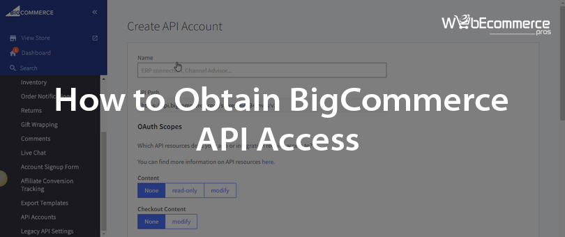 How to Obtain BigCommerce API Access