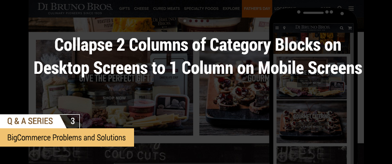 How to Collapse 2 Columns of Featured Category Blocks on Desktop Screens to 1 Column on Mobile Screens