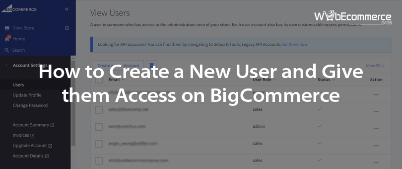 How to Create a New User and Give them Access on BigCommerce