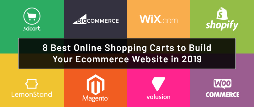 8 Best Online Shopping Carts to Build Your Ecommerce Website in 2019